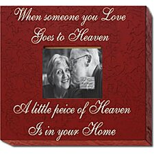<strong>Forest Creations</strong> When Someone You Love Goes to Heaven... Home Frame