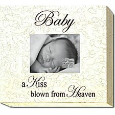 Baby a Kiss Blown From Heaven Picture Frame