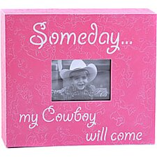 Someday...My Cowboy Will Come Child Frame