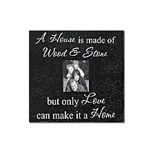 A House Is Made of Wood & Stone... Home Frame