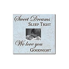 Sweet Dreams Sleep Tight... Child Frame