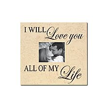 <strong>Forest Creations</strong> I Will Love You All of My Life Home Frame