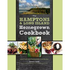 Hamptons and Long Island Homegrown Cookbook