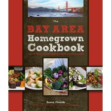 Bay Area Homegrown Cookbook