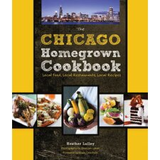 Chicago Homegrown Cookbook