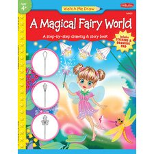 Watch Me Draw a Magical Fairy World