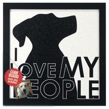 "I Love My People Dog 1' 0.5"" x 1' 0.75"" Bulletin Board"