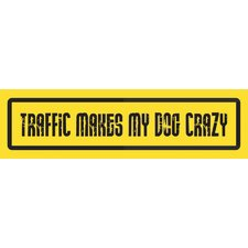 Traffic Makes My Day Crazy Car Magnet