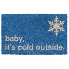 Sweet Home Baby It's Cold Doormat