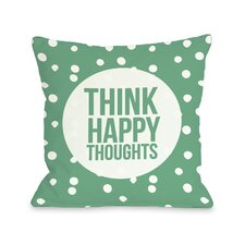 Think Happy Thoughts Dot Pillow