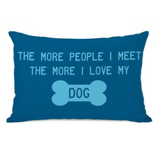 Doggy Décor The More People I Meet Pillow