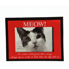 """Meow No Matter What You've Done Wrong, Always Try To Make It Look Like The Dog Did It""  Picture Frame"