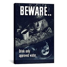 Beware: Drink Only Approved Water (WWII) Vintage Advertisement on Canvas