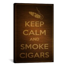 Keep Calm and Smoke Cigars Textual Art on Canvas