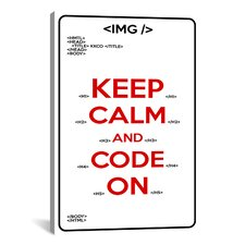 Keep Calm and Code On Textual Art on Canvas