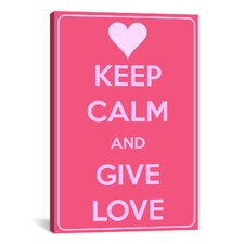 Keep Calm and Give Love Textual Art on Canvas