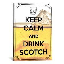 Keep Calm and Drink Scotch Textual Art on Canvas