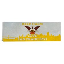 Keep Calm and Love San Francisco Textual Art on Canvas