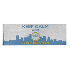 Keep Calm and Love Boston Textual Art on Canvas