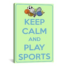 Keep Calm and Play Sports Textual Art on Canvas