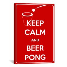 Keep Calm and Beer Pong Textual Art on Canvas