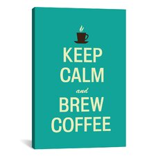 Kitchen Keep Calm and Brew Coffee Textual Art on Canvas