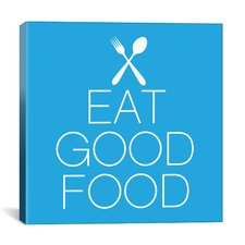 Kitchen Eat Good Food Textual Art on Canvas
