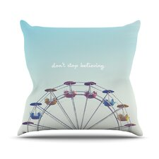 Dont Stop Believing Throw Pillow