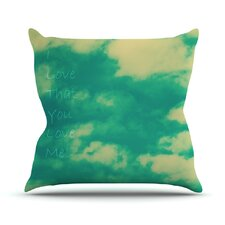 I Love That You Love Me Throw Pillow