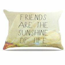 Friends Sunshine Pillowcase