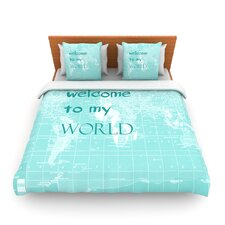 Welcome to my World Quote by Catherine Holcombe Fleece Duvet Cover