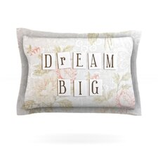 Dream Big by Debbra Obertanec Cotton Pillow Sham
