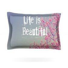 Life is Beautiful by Rachel Burbee Woven Pillow Sham