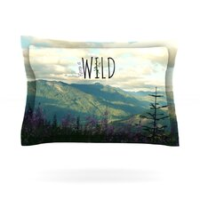 Keep it Wild by Robin Dickinson Cotton Pillow Sham