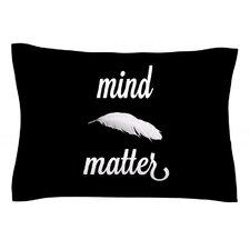 Mind Over Matter by Skye Zambrana Cotton Pillow Sham