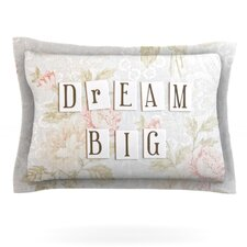 Dream Big by Debbra Obertanec Woven Pillow Sham
