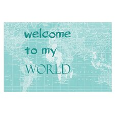 Welcome to my World Quote by Catherine Holcombe Decorative Doormat
