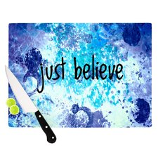 Just Believe by Ebi Emporium Cutting Board