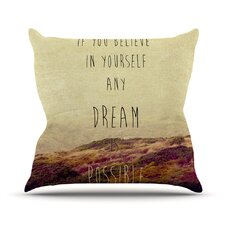Believe by Ingrid Beddoes Desert Quote Throw Pillow
