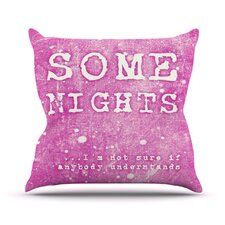 Some Nights by Monika Strigel Throw Pillow