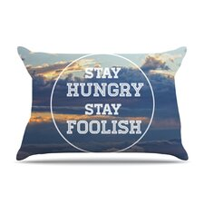 Stay Hungry Fleece Pillow Case
