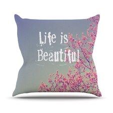 Life is Beautiful by Rachel Burbee Throw Pillow