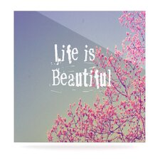 Life Is Beautiful by Rachel Burbee Graphic Art Plaque