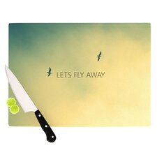 Let's Fly Away Cutting Board