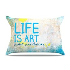 Life Is Art Microfiber Fleece Pillow Case