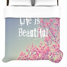 Life Is Beautiful Duvet Cover