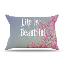 Life Is Beautiful Fleece Pillow Case