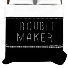Trouble Maker Duvet Cover