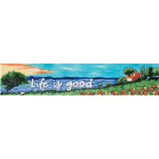 "16"" x 3"" Life is Good Art Tile in Multi"