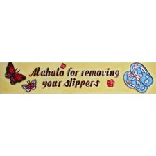 "16"" x 3"" Mahalo for Removing Your Slippers Art Tile in Yellow"